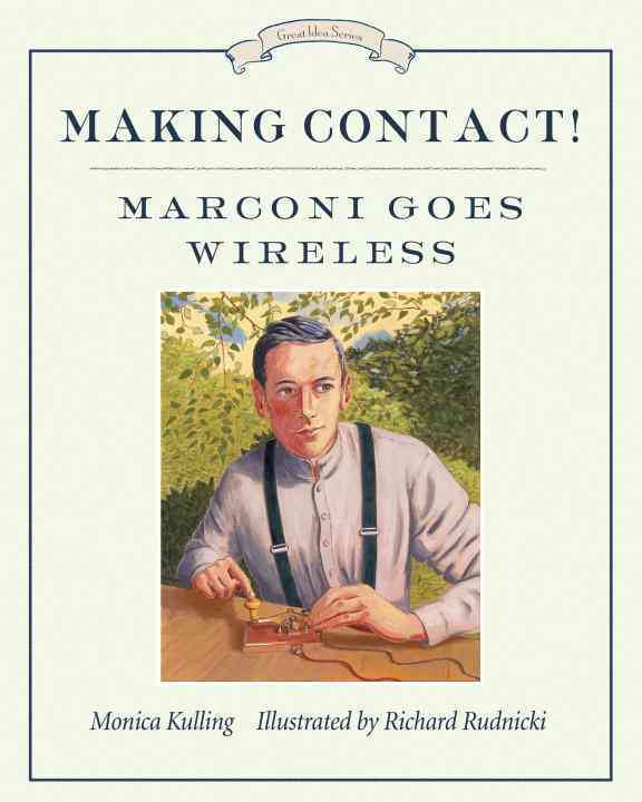 Making Contact! By Kulling, Monica/ Rudnicki, Richard (ILT)